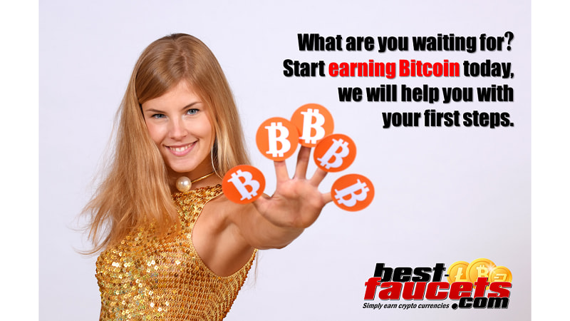 start earning Bitcoin today, we will help you with it